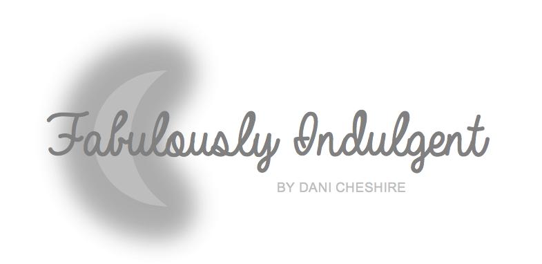 Fabulously Indulgent